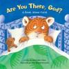 Are You There God? a Book about Faith - Allia Zobel Nolan, John Bendall-Brunello