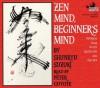 Zen Mind, Beginner's Mind - Peter Coyote