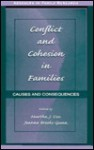 Conflict and Cohesion in Families: Causes and Consequences - Chris D. Cox