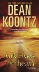 Dark Rivers of the Heart - Dean Koontz