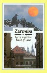 Zaremba, or Love and the Rule of Law - Michelle Granas