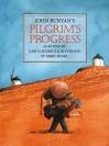 Pilgrim's Progress: A Retelling - Gary D. Schmidt, John Bunyan, Barry Moser