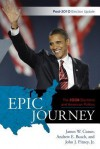 Epic Journey: The 2008 Elections and American Politics - James W. Ceaser