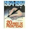 1964-1984: 20 anos de Prontidão - Ziraldo