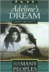 Adeline's Dream (From Many Peoples) - Linda Aksomitis