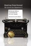 Scoring from Second: Writers on Baseball - Philip F. Deaver, Lee K. Abbott