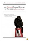 An Illustrated Short History of Progress - Ronald Wright