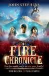 The Fire Chronicle: The Books of Beginning 2 - John Stephens