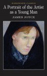 Portrait of the Artist as a Young Man (Wordsworth Classics) by James Joyce New Edition (1992) - James Joyce