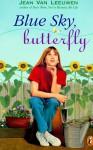 Blue Sky, Butterfly - Jean Van Leeuwen