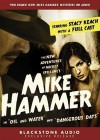 "The New Adventures of Mickey Spillane's Mike Hammer: In ""Oil and Water"" and ""Dangerous Days"" - Mickey Spillane, Stacy Keach"