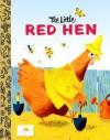The Little Red Hen (Board Book) - J.P. Miller, Golden Books