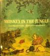 Monkey in the Jungle - Edna Mitchell Preston, Clement Hurd