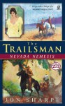 Nevada Nemesis (The Trailsman, #272) - Jon Sharpe