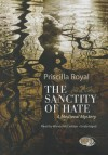 The Sanctity of Hate: A Medieval Mystery - Priscilla Royal, T.B.A.