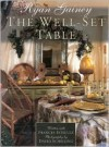 The Well-Set Table - Ryan Gainey, Frances Schultz