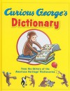Curious George's Dictionary - American Heritage Dictionaries, American Heritage Dictionaries