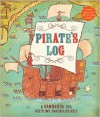 Pirate's Log: A Handbook for Aspiring Swashbucklers - Avery Monsen, Jory John, Gilbert Ford