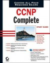 CCNP Complete Study Guide: Exams 642-801, 642-811, 642-821, 642-831 - Wade Edwards, Terry Jack, Todd Lammle, Toby Skandier, Robert Padjen, Arthur Pfund, Carl Timm