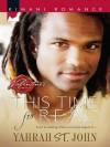 This Time for Real (Mills & Boon Kimani) (Kimani Romance) - Yahrah St. John