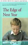 The Edge of Next Year - Mary Stolz
