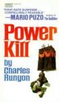 Power Kill - Charles W. Runyon