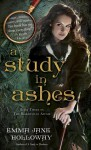 A Study in Ashes - Emma Jane Holloway