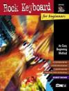 Rock Keyboard for Beginners: An Easy Beginning Method - Robert Brown