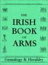 Irish Book of Arms Genealogy Heraldry - Michael C. O'Laughlin