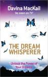 The Dream Whisperer - Davina MacKail