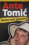 Dečko koji obećava: izabrane kolumne - Ante Tomić
