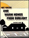 Hot Water and Warm Homes from Sunlight - Alan Gould