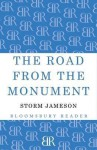 The Road from the Monument - Storm Jameson