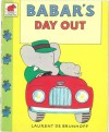 Babar's Day Out - Laurent de Brunhoff, Jean de Brunhoff