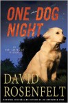 One Dog Night - David Rosenfelt