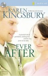 Ever After (Lost Love Series #2) - Karen Kingsbury