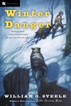 Winter Danger - William O. Steele, Jean Fritz