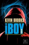 iBoy - Kevin Brooks, Uwe-Michael Gutzschhahn