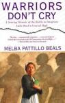 Warriors Don't Cry (Unabridged) - Melba Pattillo Beals