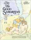 The Story of the Good Samaritan - Alice Joyce Davidson, Victoria Marshall