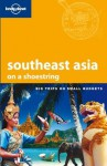 Lonely Planet Southeast Asia (Country Guide) (Shoestring Travel Guide) - Greg Bloom, China Williams, Celeste Brash