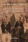 Cultures in Contact: World Migrations in the Second Millennium - Dirk Hoerder, Andrew Gordon, Alexander Keyssar, Daniel James