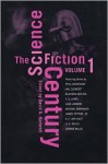 The Science Fiction Century, Volume 1 - E.M. Forster, Jack London, H.G. Wells, William Tenn, C.S. Lewis, Michael Swanwick, Philip José Farmer, James Tiptree Jr., Poul Anderson, David G. Hartwell, Michael Shaara, Frank Belknap Long, James K. Morrow, James Blish, A.E. van Vogt, Edgar Pangborn, Wolfgang Jeschke, M