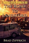The Road to Landsford - Brad Zipprich