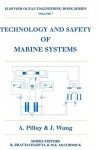 Technology and Safety of Marine Systems - Anand Pillay, J. Wang