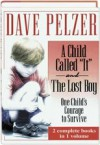 "A Child Called ""It"" and The Lost Boy - Dave Pelzer"