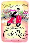The Fabulous Girl's Code Red: A Guide to Grace Under Pressure - Kim Izzo, Ceri Marsh, Izzo