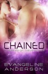 Chained - Evangeline Anderson, Barb Rice