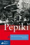 Pepiki. Dramatyczne stulecie Czechów - Mariusz Surosz