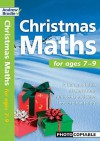 Christmas Maths: For Ages 7 9 (Christmas Maths) - Andrew Brodie, Judy Richardson